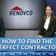 How to Find the perfect contractor
